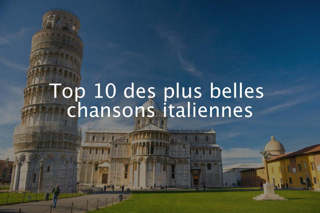 Top 10 des plus belles chansons italiennes